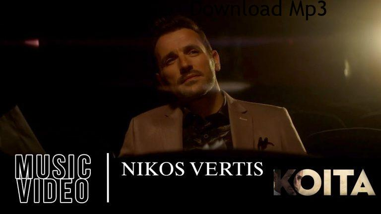 Nikos Vertis Koita Official Videoclip 4K