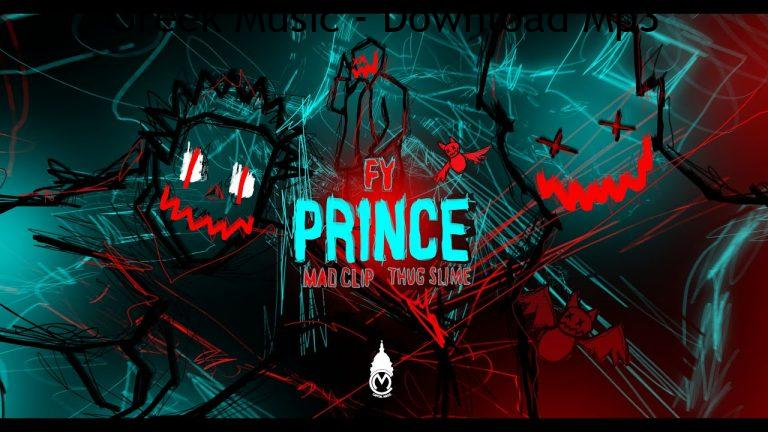 FY Mad Clip Thug Slime PRINCE Official Music Video